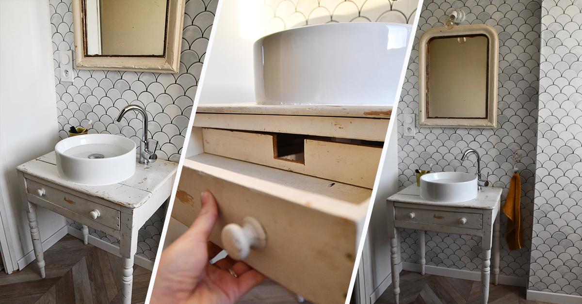 Tutoriel : Meuble vasque à poser sur un meuble ancien en bois