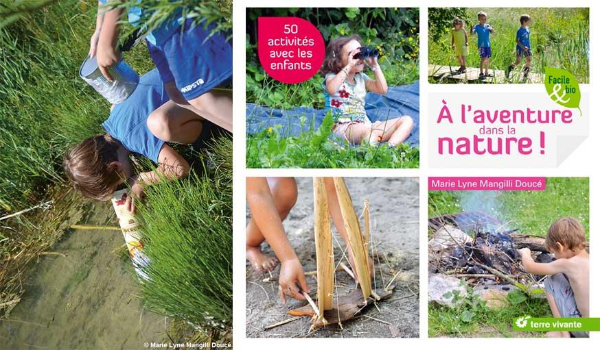 Couverture livre À l'aventure dans la nature : Marie-Lyne Mangilli-Doucé